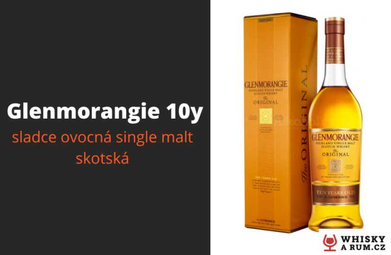 Glenmorangie 10y sladce ovocná whisky (recenze)