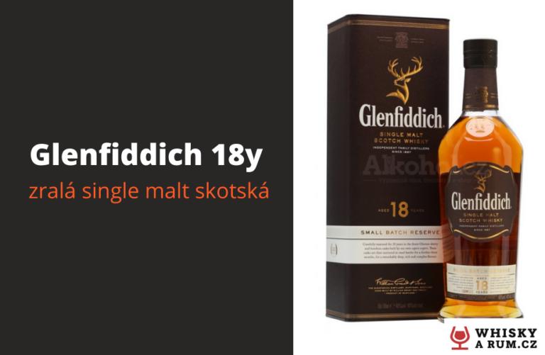 Glenfiddich 18y – perfektní single malt ze Skotska